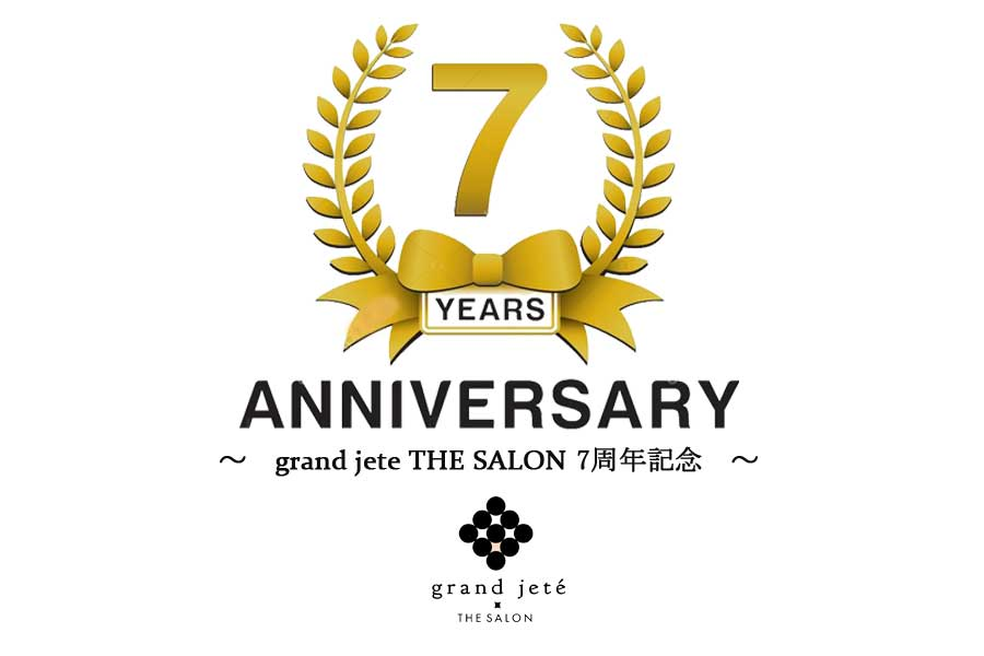 grand jete THE SALON 7周年記念!!